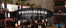 Provisions Market Opens Today
